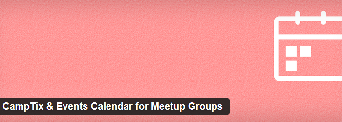 CampTix & Events Calendar for Meetup Groups