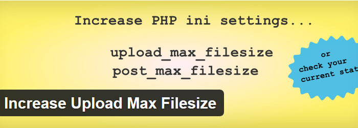 Increase Upload Max File size